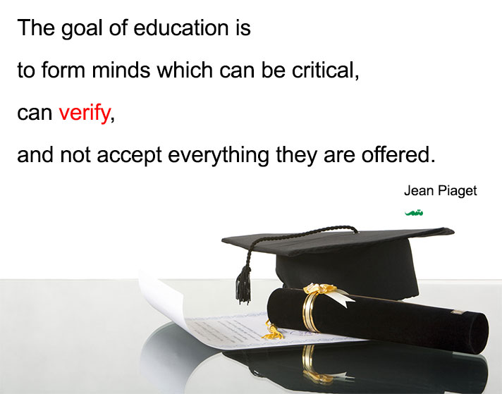 What's the goal of education, Jean Piaget